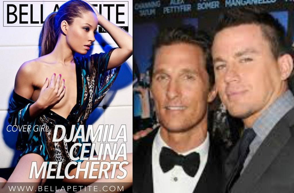 Bella Petite on Channing Tatum and Matthew Mcconaughey