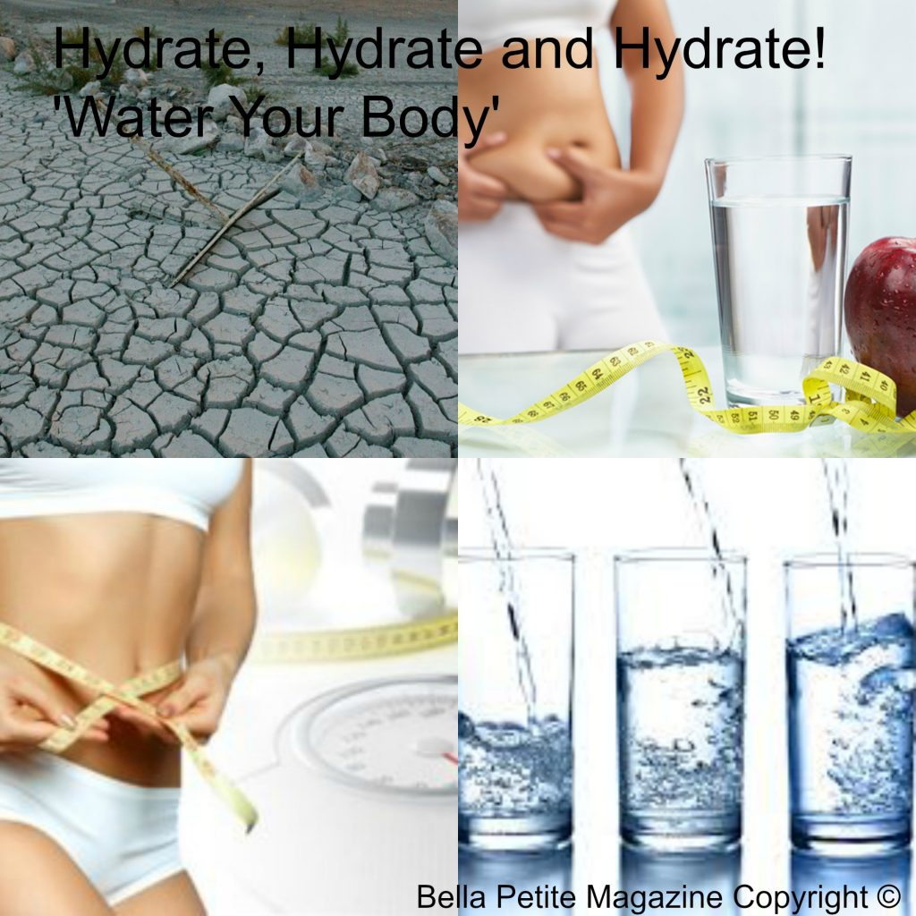Hydrate Your Body Bella Petite Magazine